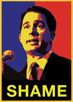 Gov Scott Walker - Shame